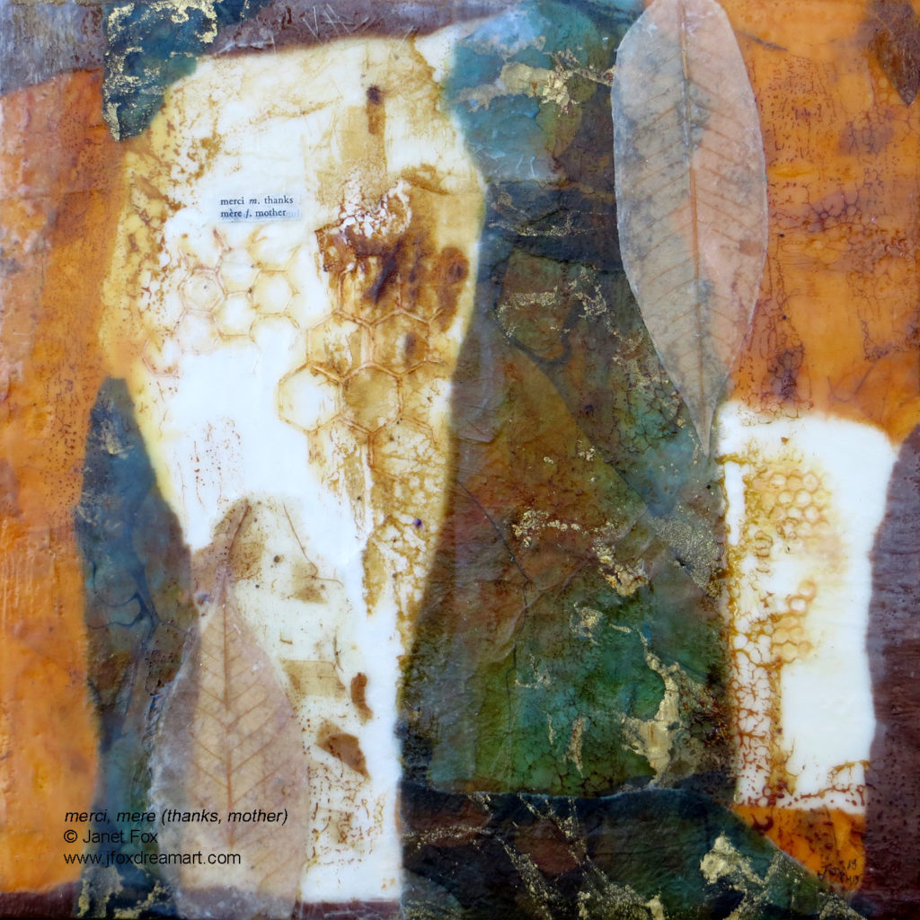 "Image of an encaustic mixed media painting by Janet Fox titled ""Merci Mère Thanks Mother."""